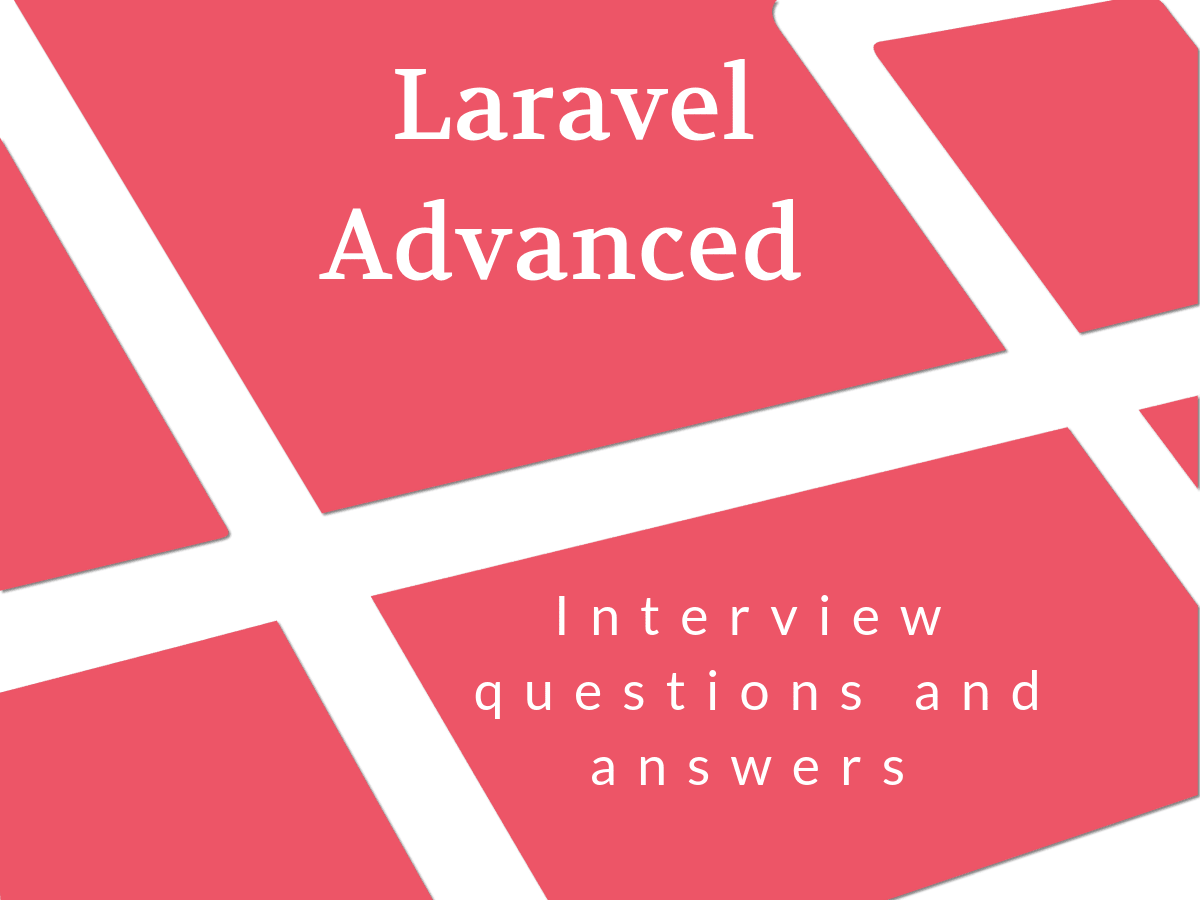 Laravel advanced interview questions